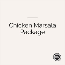 Load image into Gallery viewer, Chicken Marsala Package