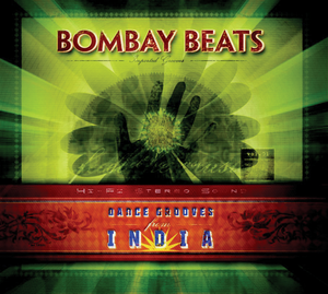 BOMBAY BEATS: Dance Grooves From India (CD)