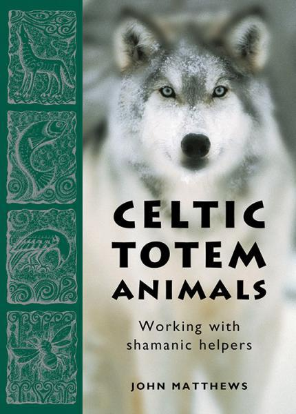 CELTIC TOTEM ANIMALS: Working With Shamanic Helpers (20-card deck)