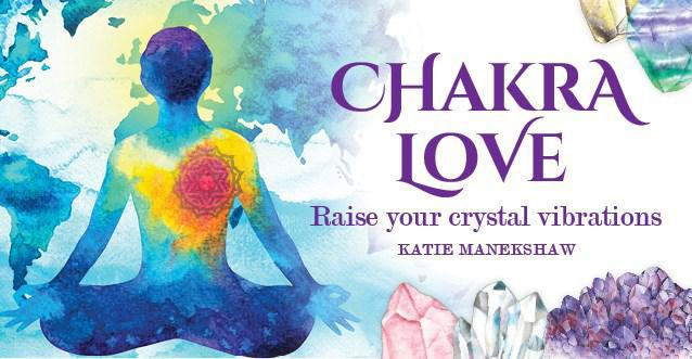 CHAKRA LOVE: Raise Your Crystal Vibrations (deck)