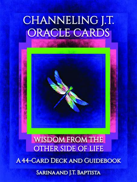 CHANNELING J.T. ORACLE CARDS: Wisdom From The Other Side of Life (44 card deck & guidebook, boxed)