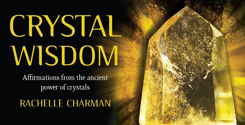 CRYSTAL WISDOM INSPIRATION CARDS: Affirmations From The Ancient Power Of Crystals (40-mini card deck in magnetic closure box)