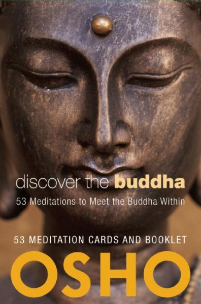 DISCOVER THE BUDDHA: 53 Meditations To Meet The Buddha Within (52-card deck & book)