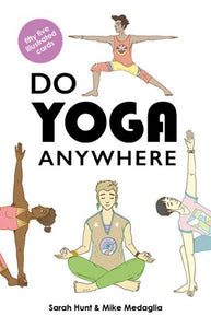 DO YOGA ANYWHERE: 55 Illustrated Cards