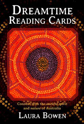 DREAMTIME READING CARDS: Connect With The Ancient Spirit & Nature Of Australia (36-card deck & instruction booklet)