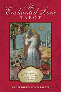 ENCHANTED LOVE TAROT: The Lover's Guide To Dating, Mating & Relating (78-card deck & guidebook)