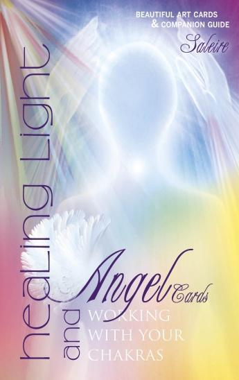 HEALING LIGHT AND ANGEL CARDS: Working With Your Chakras (42-card deck & 96-page guidebook)