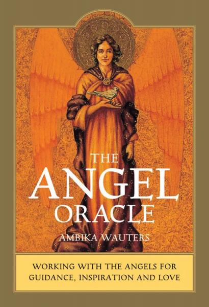 ANGEL ORACLE: Working With The Angels For Guidance, Inspiration & Love (36-card deck & 112-page book) (new edition)