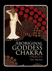 ABORIGINAL GODDESS CHAKRA CARDS (49-card deck)