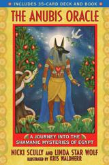 ANUBIS ORACLE: A Journey Into The Shamanic Mysteries Of Egypt (35-card deck & book)