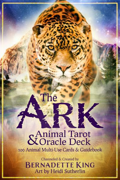 ARK ANIMAL TAROT & ORACLE DECK: A 100 Card Multi-Use Deck & Guidebook (boxed)*2020 COVR Gold award winner