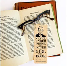 "Load image into Gallery viewer, 'Never underestimate the power of a girl with a book."" -Ruth Bader Ginsburg - Wood Bookmark"