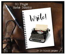 Load image into Gallery viewer, Write!  80 page Note Book - Book Lover Gifts - Literary Journal - Diary - Vintage Typewriter - Underwood Typewriter - Black Typewriter-