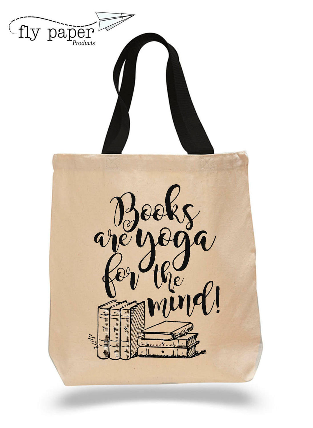 Books are yoga for the mind. Cotton Canvas Book Bag