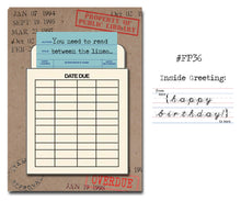 Load image into Gallery viewer, You need to read between the lines. Book Themed Birthday Card with a Vintage Book Card and Library Pouch.