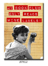 Load image into Gallery viewer, My Book Club Only Reads Wine Labels FRIDGE MAGNET