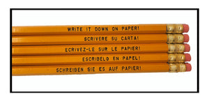 Set of 5 'Write it Down on Paper!' Language Pencils