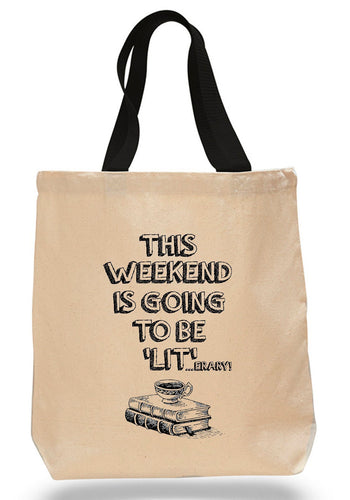 Weekend is going to be 'lit'...erary!  Cotton Canvas Book Bag