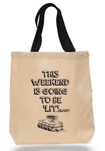 Weekend is going to be 'lit'...erary!  - Cotton Canvas Book Bag