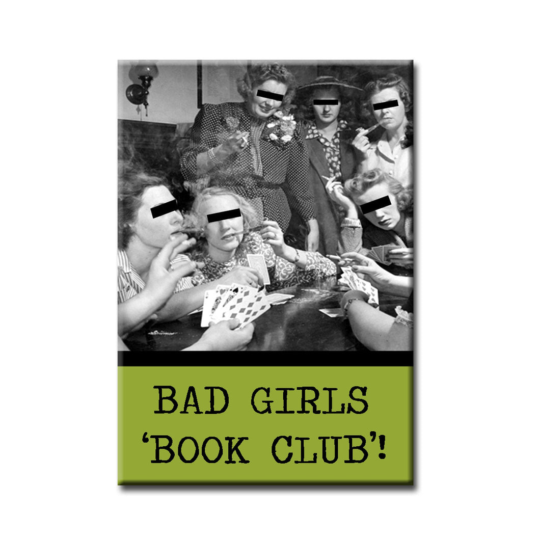 Bad Girls Book Club FRIDGE MAGNET