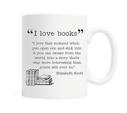 I love books... 11 ounce Ceramic Mug