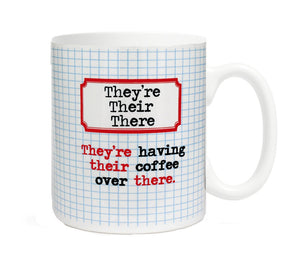 They're, Their, There- They're having their coffee over there-  11 ounce Ceramic Mug