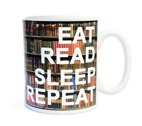 Eat Read Sleep Repeat - 11 ounce  Ceramic Mug