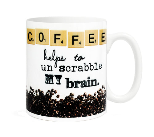 Coffee helps to un scrabble my brain - 11 ounce Ceramic Mug