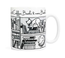 Load image into Gallery viewer, Cats, Coffee, Books and more books-  11 ounce Ceramic Mug