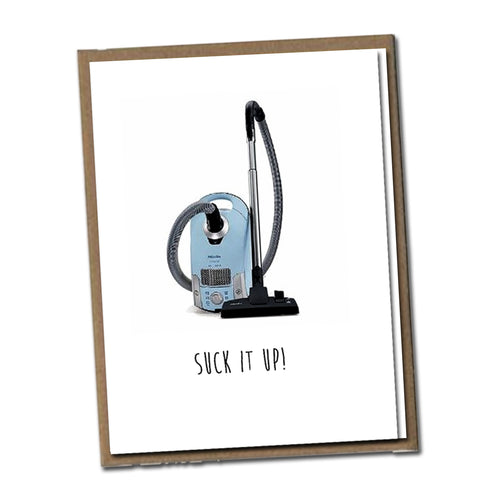 Suck it up! Classic Linen Series Greeting Card- Birthday Card