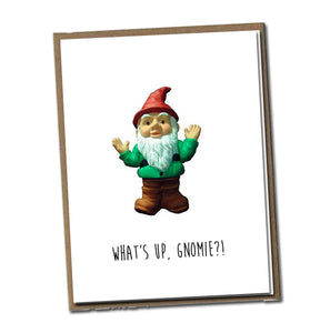What's up, Gnomie?! Classic Linen Series Greeting Card- Friendship Card