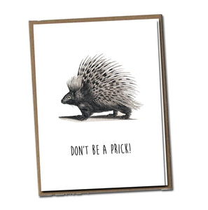 Don't be a prick! Classic Linen Series Greeting Card- Friendship Card
