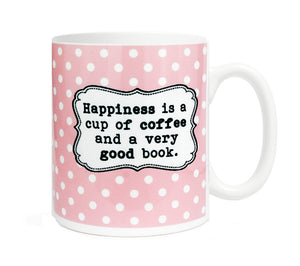Happiness is a cup of coffee and a very good book - 11 ounce Ceramic Mug
