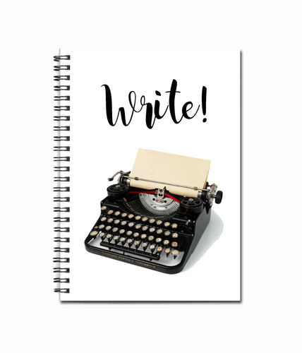 Write!  80 page Note Book - Book Lover Gifts - Literary Journal - Diary - Vintage Typewriter - Underwood Typewriter - Black Typewriter-