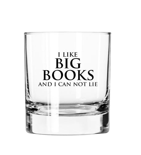 I like Big Books and I can not lie- 11oz Glass Tumbler