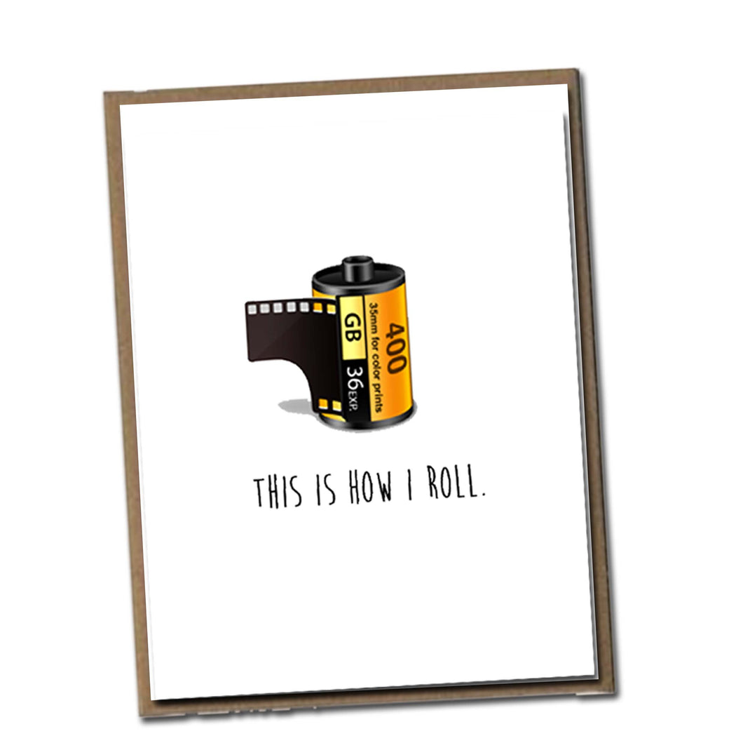 This is how I roll. Classic Linen Series Greeting Card- Blank Inside