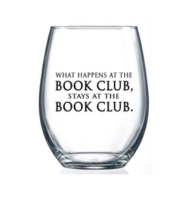 A What happens at the Book Club. - 15oz Stemless Wine Glass