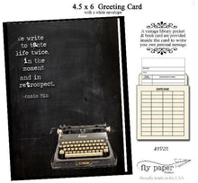 Load image into Gallery viewer, We write to taste life twice, in the moment and in retrospect. Quote by Anais Nin. Greeting card with vintage book card and library pocket.