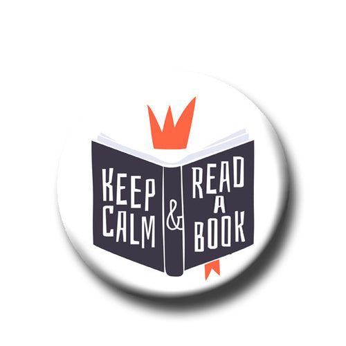 Keep Calm & Read a Book -Pin Back Button - 1.25