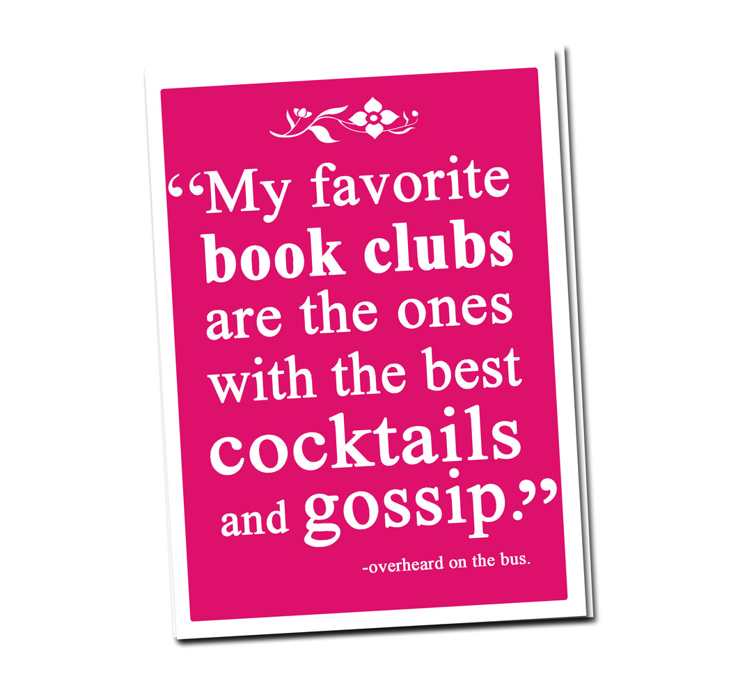 My favorite book clubs are the ones with the best cocktails and gossip. Greeting card with vintage book card and library pocket.