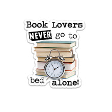 "Load image into Gallery viewer, Book Lovers Never Go to Bed Alone- 3"" vinyl Sticker"