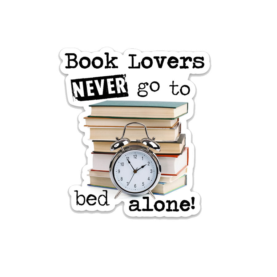 Book Lovers Never Go to Bed Alone- 3