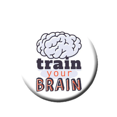 Train Your Brain -Pin Back Button - Reader Gift - Teacher Gift- Button Pin - Cute Button Pin - Literary - 1.25