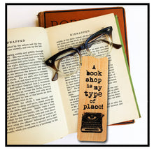 Load image into Gallery viewer, A book shop is my type of place!- Wooden Birch Bookmark