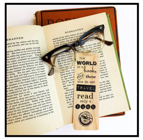 The World is a Book and those who do not Travel, read only a Page- Wooden Ash Bookmark- Book Lover Gift- Bookish - Eco Friendly