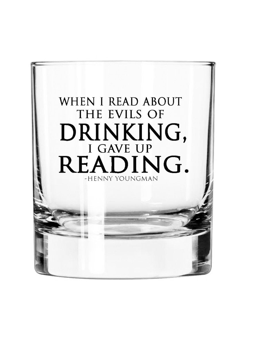 When I Read About The Evils Of Drinking I Gave Up Reading-11oz Rocks Glass