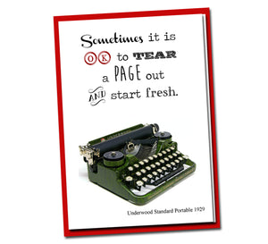 Sometimes it is OK to tear a page out and start fresh - Vintage Typewriter series - Blank Card-Inspirational Card -Wisdom -Quote -Friendship