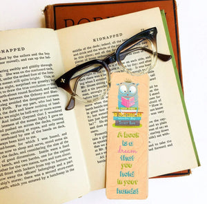 A book is a dream that you hold in your hands -Wooden Maple Bookmark