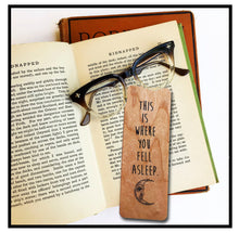 Load image into Gallery viewer, This is where you fell asleep. Wooden Cherry Bookmark