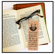 Load image into Gallery viewer, Imagination is everything. It is a preview of life's coming attractions. -Albert Einstein - Wood Bookmark